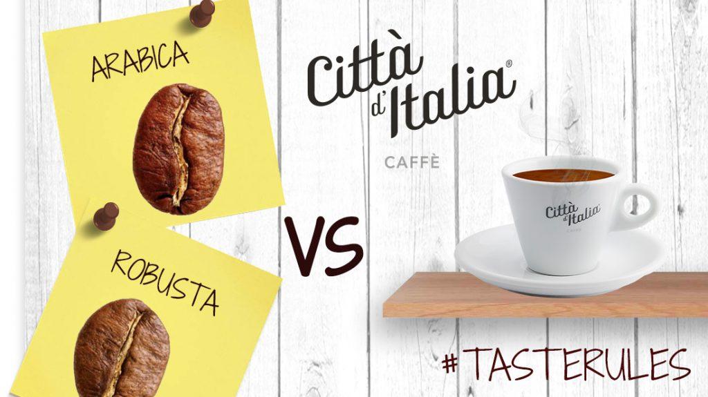 Miscele di Caffè Arabica e Robusta